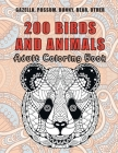 200 Birds and Animals - Adult Coloring Book - Gazella, Possum, Bunny, Bear, other Cover Image