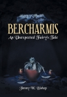 Bercharmis: An Unexpected Fairy's Tale Cover Image