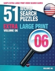 Sam's Extra Large-Print Word Search Games: 51 Word Search Puzzles, Volume 6: Brain-stimulating puzzle activities for many hours of entertainment Cover Image