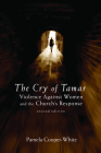 Cry of Tamar, the PB: Violence Against Women and the Church's Response Cover Image