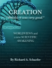 Creation: Behold, it was very good. Cover Image