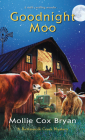 Goodnight Moo (A Buttermilk Creek Mystery #2) Cover Image