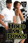 Hold Me Down (Coleman High #2) Cover Image