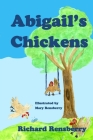Abigail's Chickens: A Children's Picture Book Rhyme Cover Image