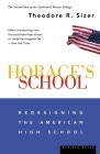 Horace's School: Redesigning the American High School Cover Image