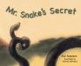 Mr. Snake's Secret Cover Image