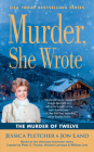 Murder, She Wrote: The Murder of Twelve (Murder She Wrote #51) Cover Image