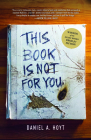 This Book Is Not for You Cover Image