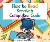 How to Read Scratch Computer Code (Understanding the Basics) Cover Image