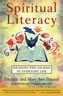 Spiritual Literacy: Reading the Sacred in Everyday Life Cover Image
