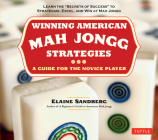 Winning American Mah Jongg Strategies: A Guide for the Novice Player -Learn the