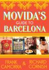 MoVida's Guide to Barcelona Cover Image