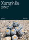 Xerophile, Revised Edition: Cactus Photographs from Expeditions of the Obsessed Cover Image