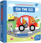 My First Interactive Board Book: On the Go Cover Image