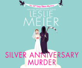 Silver Anniversary Murder (Lucy Stone Mysteries #25) Cover Image