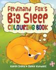 Ferdinand Fox's Big Sleep Colouring Book Cover Image