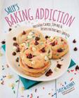 Sally's Baking Addiction: Irresistible Cupcakes, Cookies, and Desserts for Your Sweet Tooth Fix Cover Image
