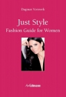 Just Style: Fashion Guide for Women Cover Image