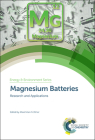 Magnesium Batteries: Research and Applications Cover Image