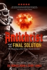 Antichrist and the Final Solution Cover Image