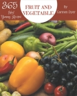 Hey! 365 Yummy Fruit and Vegetable Recipes: More Than a Yummy Fruit and Vegetable Cookbook Cover Image