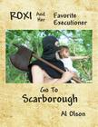 Roxi and her Favorite Executioner go to Scarborough Cover Image