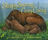 Sleepy Snoozy Cozy Coozy: A Book of Animal Beds Cover Image