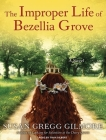 The Improper Life of Bezellia Grove Cover Image