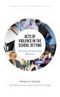 Acts of Violence in the School Setting: National and International Responses Cover Image