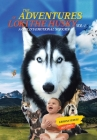 The Adventures of Loki - the Husky: A Child's Emotional Sojourn Cover Image
