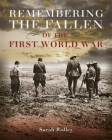Remembering the Fallen of the First World War Cover Image
