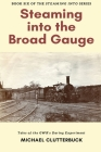 Steaming into the Broad Gauge Cover Image