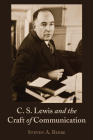 C. S. Lewis and the Craft of Communication Cover Image