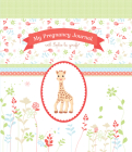 My Pregnancy Journal with Sophie la girafe® Cover Image