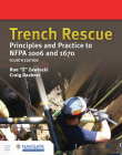 Trench Rescue: Principles and Practice to Nfpa 1006 and 1670 Cover Image
