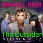 The Outsider (Roswell High #1) Cover Image