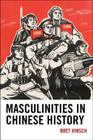 Masculinities in Chinese History (Asia/Pacific/Perspectives) Cover Image