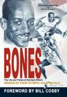 Bones: The Life and Times of Harrison Dillard Cover Image