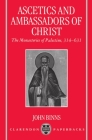 Ascetics and Ambassadors of Christ: The Monasteries of Palestine 314-631 Cover Image