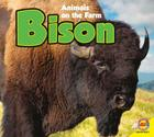 Bison (Animals on the Family Farm) Cover Image