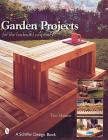 Garden Projects for the Backyard Carpenter (Schiffer Design Books) Cover Image