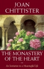 The Monastery of the Heart: An Invitation to a Meaningful Life Cover Image