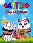 Gattino Libro da Colorare: Libro gattino perfetto per bambini, ragazzi e ragazze, meraviglioso libro da colorare gatto per bambini e ragazzi che Cover Image