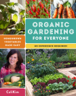Organic Gardening for Everyone: Homegrown Vegetables Made Easy - No Experience Required! Cover Image