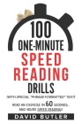 100 One-Minute Speed Reading Drills: Read an Exercise in 60 Seconds... and You're Speed Reading!! Cover Image