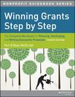 Winning Grants Step by Step: The Complete Workbook for Planning, Developing and Writing Successful Proposals (Nonprofit Guidebooks) Cover Image