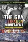 The Gay Liberation Movement: Before and After Stonewall Cover Image