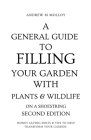 A General Guide to Filling Your Garden With Plants & Wildlife on a Shoestring Cover Image