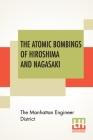The Atomic Bombings Of Hiroshima And Nagasaki Cover Image