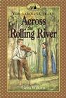 Across the Rolling River (Little House Prequel) Cover Image